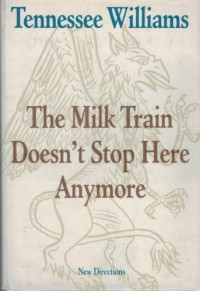The Milk Train Doesn't Stop Here Anymore