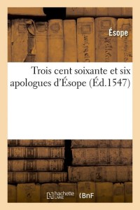 360 et 6 Apologues d Esope  ed 1547
