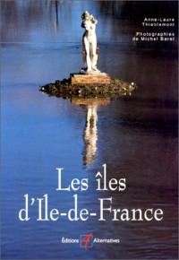 Les îles d'Ile-de-France
