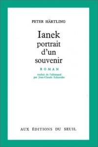 Ianek, portrait d'un souvenir