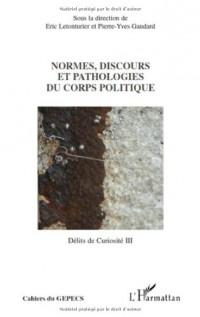 Normes, discours et pathologies du corps politique
