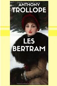 Les Bertram (L'intégrale volumes I & II)
