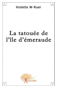 La tatouée de l'ile d'émeraude