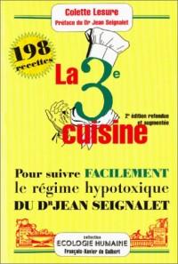 La 3ème cuisine : 198 recettes