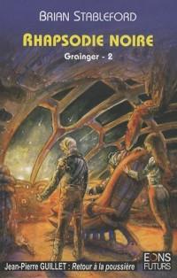 Grainger, Tome 2 : Rhapsodie noire