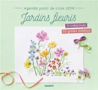 Agenda point de croix 2019 Jardins fleuris - 12 créatrices 53 grilles