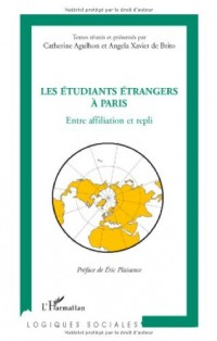 Les étudiants étrangers à Paris : Entre affiliation et repli