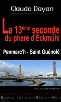 La treizième seconde du phare d'Eckmuhl