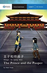 The Prince and the Pauper: Mandarin Companion Graded Readers Level 1, Simplified Character Edition