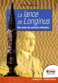 La lance de Longinus, centurion romain