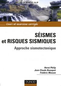 Séismes et risques sismiques : Approche sismotectonique