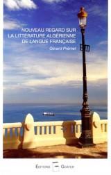 Nouveau regard sur la littérature algérienne de langue française