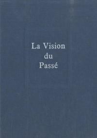La vision du passé