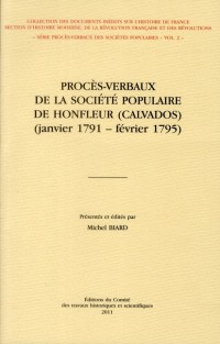 Proces Verbaux de la Societe Populaire de Honfleur Calvados