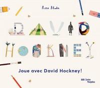 Joue Avec David Hockney (Cahier d'Activités 6-10 ans)