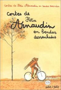 Contes de Félix Arnaudin en bandes dessinées - Contes de Félix Arnaudin en bendas dessenhadas, édition bilingue français-occitan