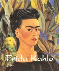 Frida Kahlo et Diego Rivera Coffret en 2 volumes : Frida Kahlo, Au-delà du miroir ; Diego Rivera, Son Art et ses passions