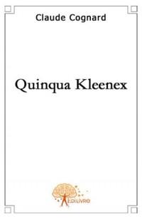 Quinqua Kleenex