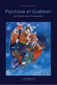 Psychose et guérison : Le Chemin de la Compassion