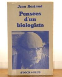 Pensées d'un biologiste