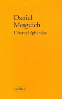 L'éternel éphémère : Suivi de Le sacrifice par Jacques Derrida
