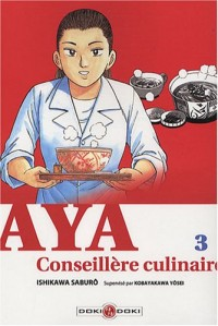 Aya, Conseillère culinaire, Tome 3 :