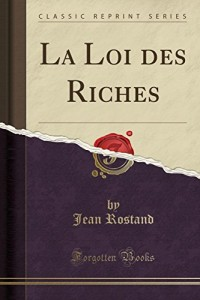 La Loi Des Riches (Classic Reprint)
