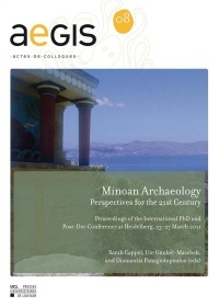 Minoan Archaeology: Perspectives for the 21st Century