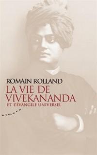 La vie de Vivekananda et l'évangile universel