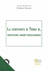 La constante : Variations arabo-musulmanes