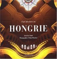 L'art de vivre en Hongrie (le livre + son guide)