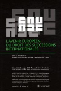 L'Avenir Europeen du Droit des Successions Internationales