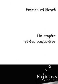 Un Empire et des Poussieres