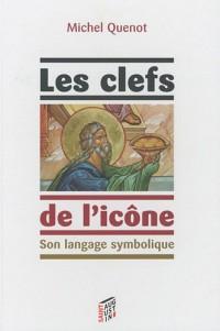 Les clefs de l'icône : Son langage symbolique