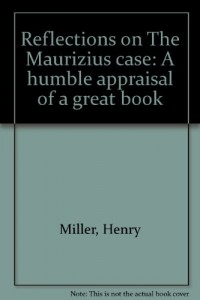 Reflections on The Maurizius case: A humble appraisal of a great book