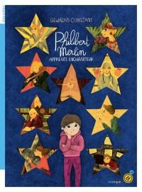 Philibert Merlin, apprenti enchanteur