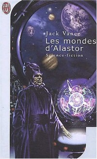 Les mondes d'Alastor. Trullion : Alastor 2262. Marune : Alastor 933. Wyst : Alastor 1716