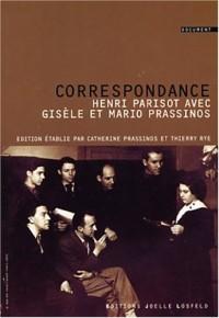 Correspondance : Henri Parisot avec Gisèle et Mario Prassinos, 1933-1938