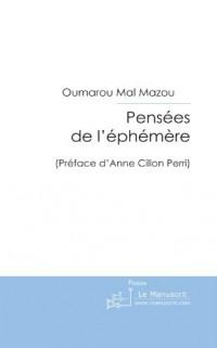 Pensées de l'éphémère: Préface de Anne Cillon Perri