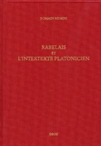 Etudes rabelaisiennes : Rabelais et l'intertexte platonicien
