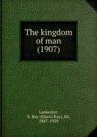 The kingdom of man (1907)