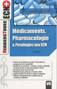 Médicaments, pharmacologie & posologies aux ECN