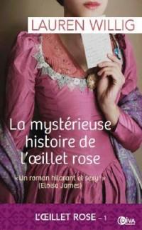 Mystérieuse histoire de l'oeillet rose (la)
