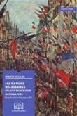 Les nations nécessaires et leurs pathologies nationalistes : De la Révolution française au FN