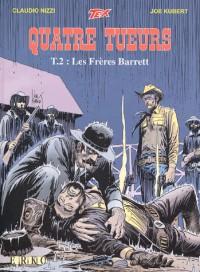 Les Quatre Tueurs, tome 2 : Les Frères Barrett