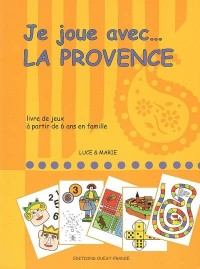 Je joue avec... la Provence