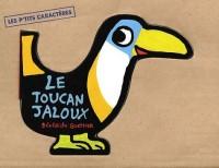 Le Toucan jaloux