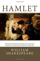 Hamlet: Edition bilingue français-anglais / Bilingual edition French-English