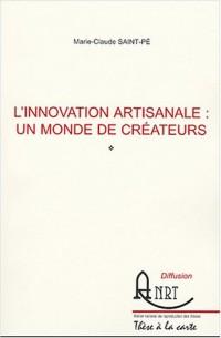 L'innovation artisanale : un monde de créateurs