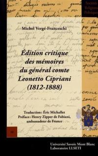 Edition critique des Mémoires du général comte Leonetto Cipriani (1812-1888)